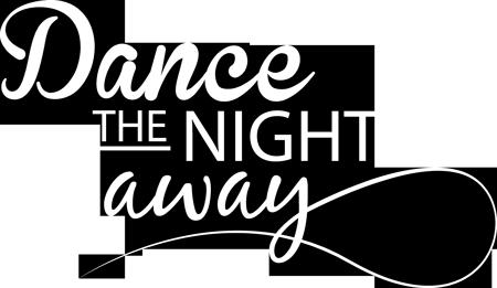 Dance The Night Away Text